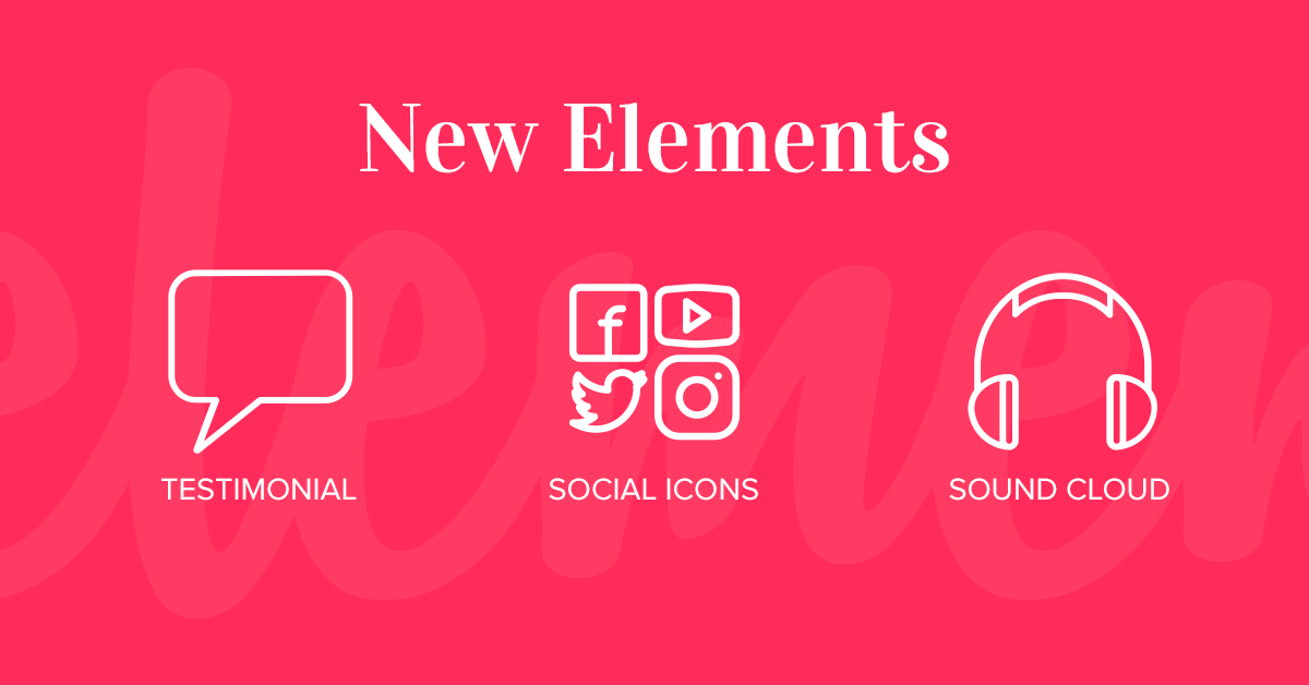 New Elements: Testimonial, Social Icons, Sound Cloud