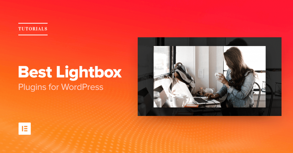 5 Best Lightbox Plugins for WordPress