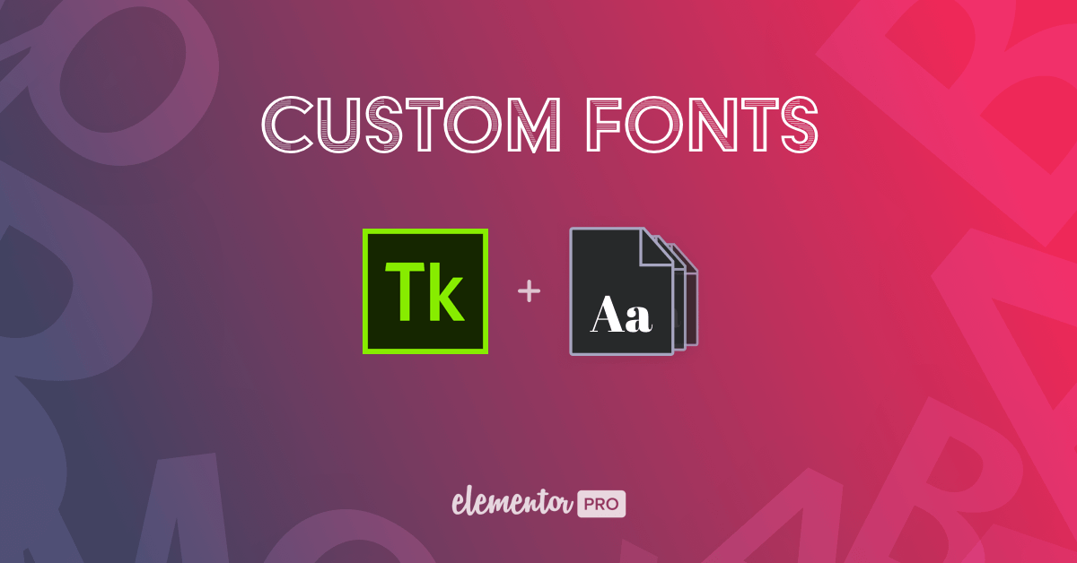 Custom Fonts in Elementor
