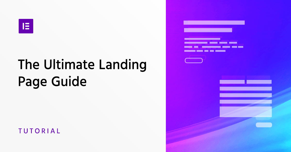 The Ultimate Guide for Building Effective Landing Pages