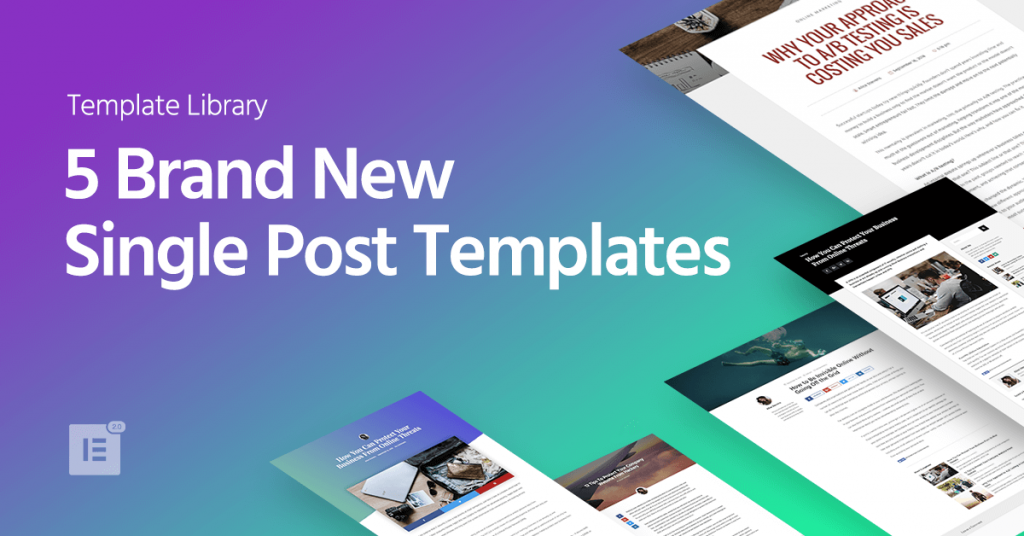 5 brand new wordpress single post templates elementor for Wordpress single post page template