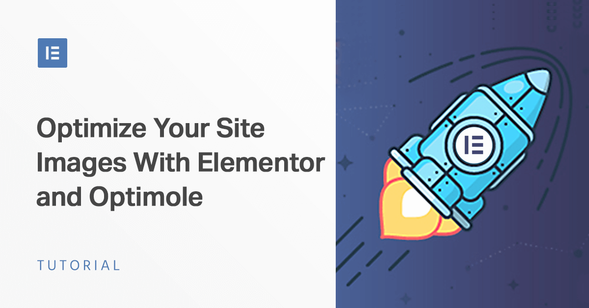 Optimize Your Site Images With Elementor and Optimole