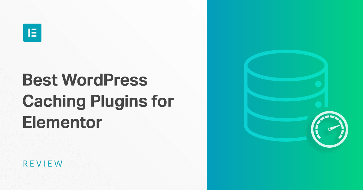 The 5 Best WordPress Caching Plugins for Elementor Users in