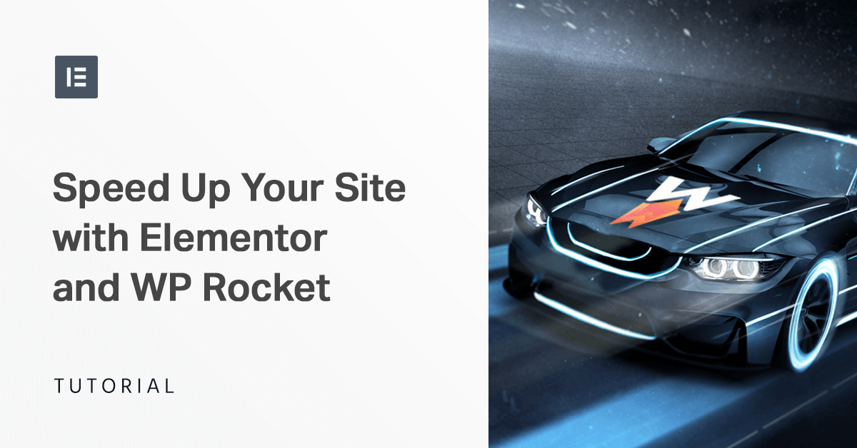 How to Speed up Your Elementor Site Using WP Rocket - Elementor