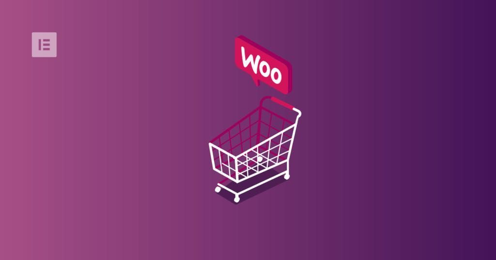 The Complete WooCommerce Guide - Elementor