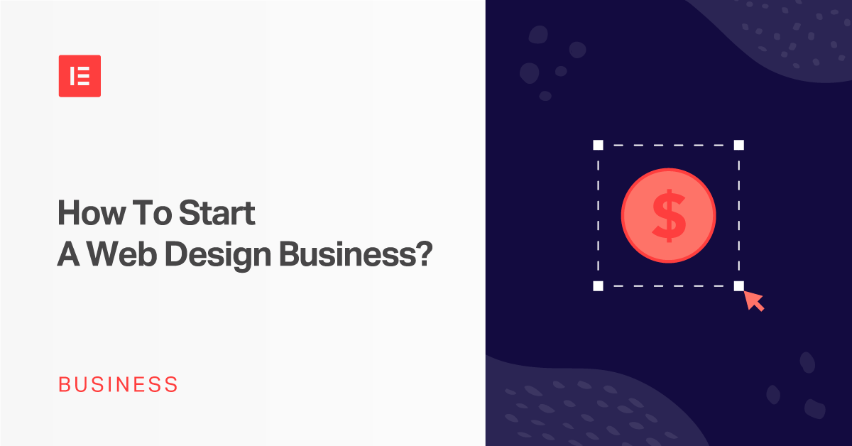 How To Start A Web Design Business 3