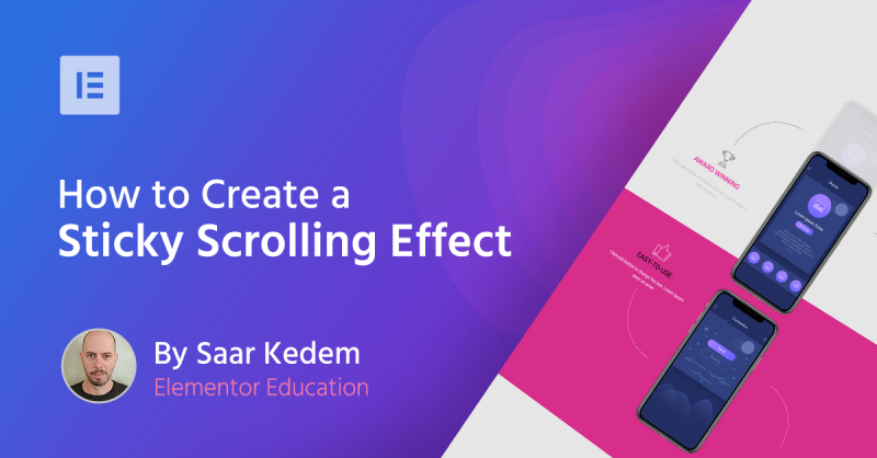 Create a Sticky Scrolling Effect Using Elementor