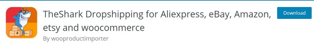 TheShark Dropshipping for AliExpress, Etsy, Amazon, eBay plugin