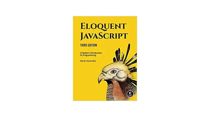 Eloquent JavaScript: A thorough JavaScript web development book
