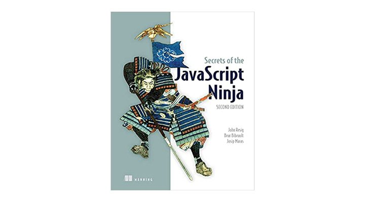 Secrets of the JavaScript Ninja. The best web development book to take your JavaScript knowledge to the next level