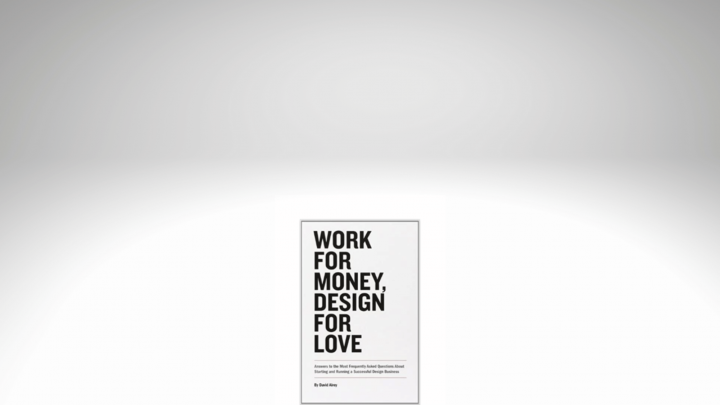 an image of the Work for Money, Design for Love book