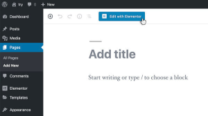 "Add a new page on WordPress & press ""Edit with Elementor"""