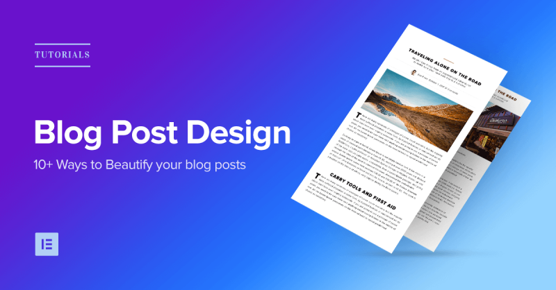 10+ Ways To Beautify Your Blog Post Design