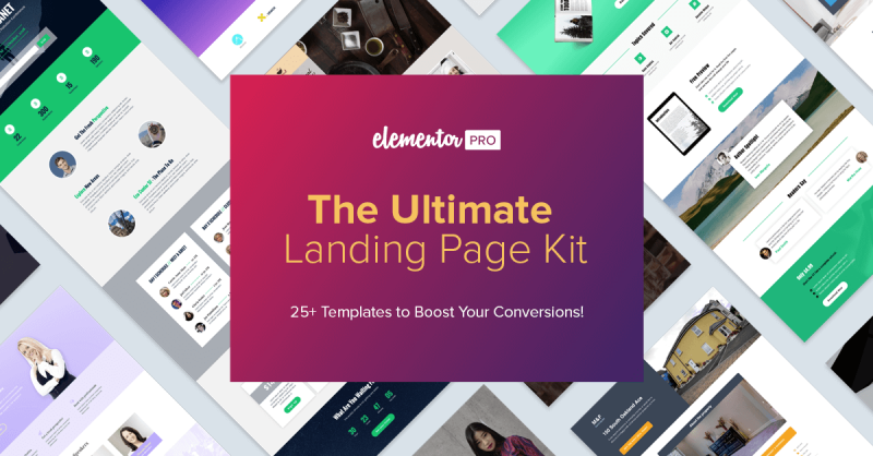 The Ultimate Landing Page Kit: 25+ New Pro Templates that Will Boost Your Conversions