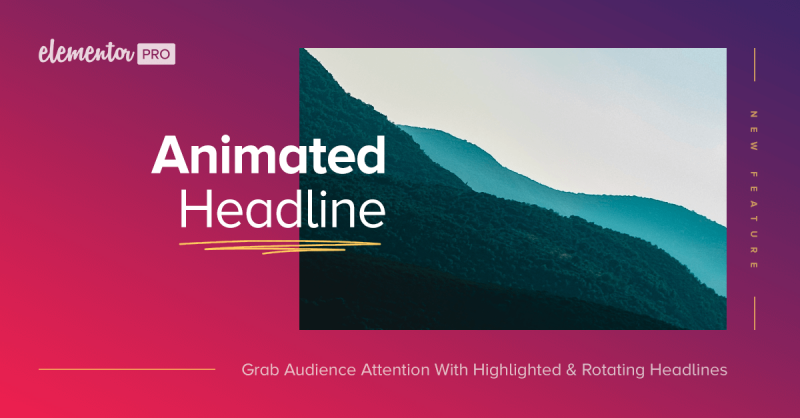 Introducing Animated Headline: New Pro Widget to Attract Your Visitor Attention
