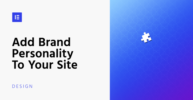 How to Add Brand Personality to Your Site: a Step by Step Guide