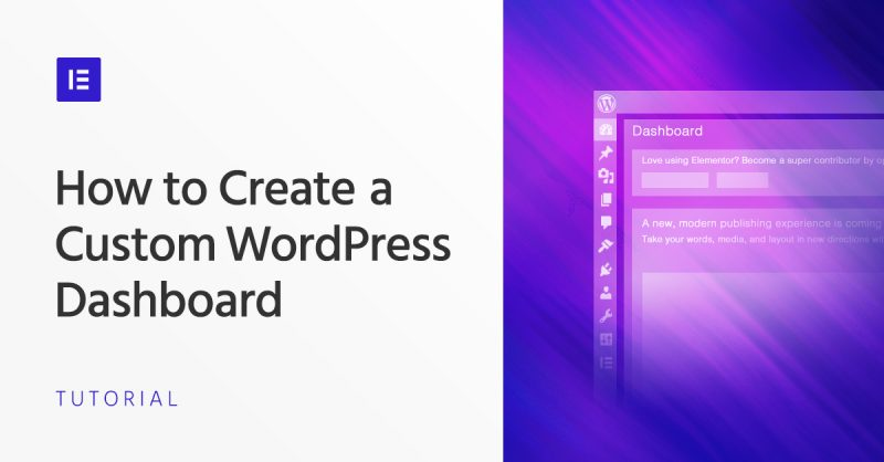 How to Create a Custom WordPress Dashboard for Your Clients