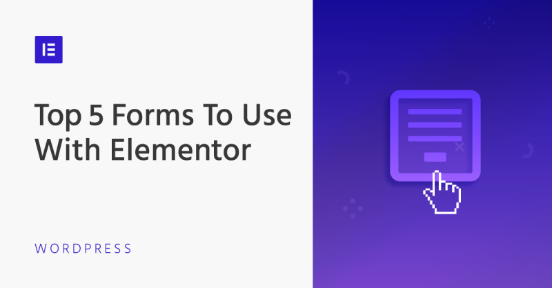 The Best Form Plugins for WordPress with Elementor
