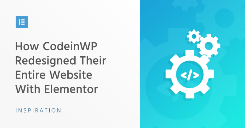 How CodeinWP Redesigned Their Entire Website With Elementor