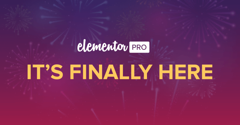 Elementor Pro, the #1 Designer Oriented Page Builder, is Finally Here!