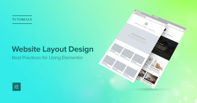 Website Layout Design: Best Practices For Creating Sections
