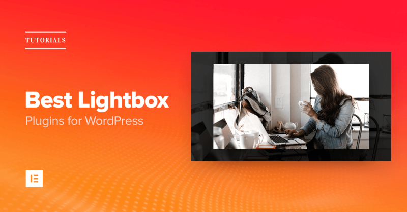 5 Best Lightbox Plugins for WordPress in 2017