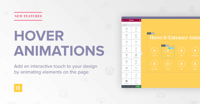 #NewInElementor: Hover animations, speed & UI improvements