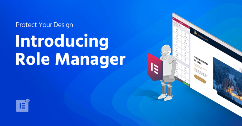 Introducing Role Manager – Protect Your Design