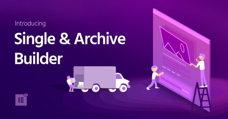 Introducing Single & Archive Builder